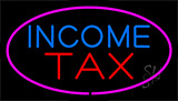 Income Tax Pink Neon Sign
