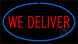 We Deliver Blue Neon Sign