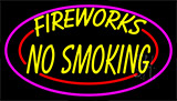 Double Stroke Fire Works No Smoking 2 Neon Sign