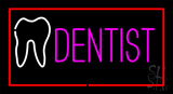 Pink Dentist White Tooth Red Border Neon Sign