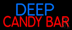 Deep Candy Bars Neon Sign