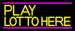 Yellow Play Lotto Here Neon Sign