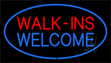 Walk Ins Welcome Blue Border Neon Sign