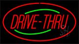 Drive Thru Red LED Neon Sign