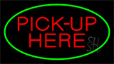 Pick Up Here Green Neon Sign