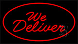 We Deliver Red Neon Sign