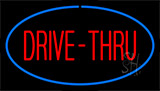 Drive Thru Blue LED Neon Sign