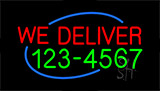 We Deliver With Phone Number Neon Sign