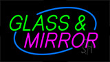Glass And Mirror LED Neon Sign