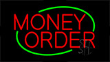 Red Money Order Neon Sign