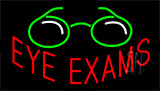 Eye Exams Neon Sign