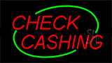 Check Cashing Neon Sign