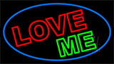 Love Me LED Neon Sign