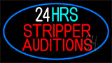 Stripper Auditions 24 Hrs Neon Sign