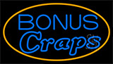 Bonus Craps 3 Neon Sign