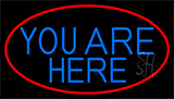 Blue You Are Here With Red Border LED Neon Sign