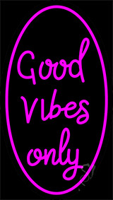 Good Vibes Only Neon Sign 16
