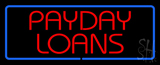 Red Payday Loans With Blue Border Neon Sign