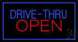Blue Drive Thru Red Open LED Neon Sign
