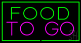Food To Go Green Border LED Neon Sign