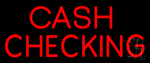 Red Cash Checking Neon Sign