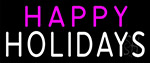 Pink Happy White Holidays LED Neon Sign
