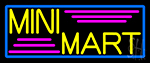 Yellow Mini Mart Neon Sign