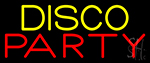 Disco Party 4 Neon Sign