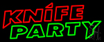 Knife Party 1 Neon Sign