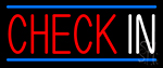 Check In With Blue Border LED Neon Sign