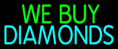 Green We Buy Turquoise Diamonds Neon Sign