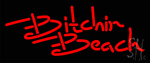 Bitchin Beach LED Neon Sign