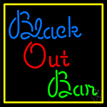Black Out Bar LED Neon Sign
