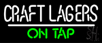 Craft Lagers On Tap Neon Sign