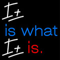 It Is What It Is Neon Sign 6