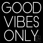 Good Vibes Only Neon Sign 5