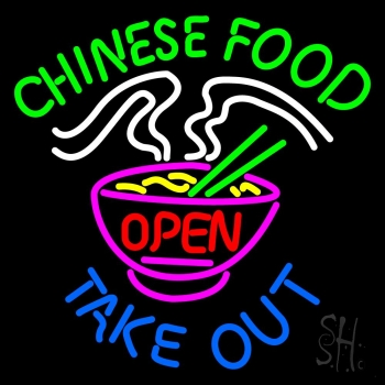 Chinese Food Open Take Out Neon Sign